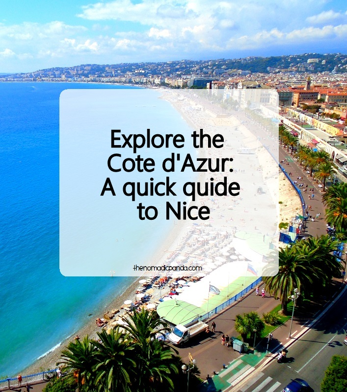 A quick guide to Nice, France