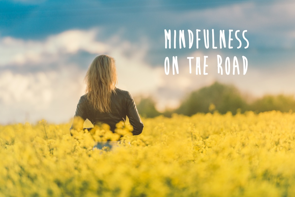 Mindfulness on the Road