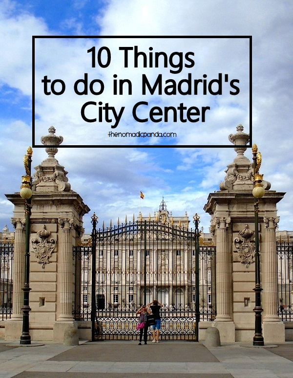 10 Things to do in Madrid's City Center-