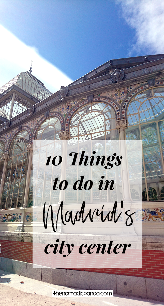 Ten things to do in Madrid City Center