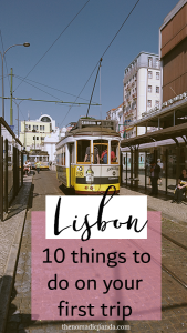 Lisbon guide 10 things to do on your first trip!